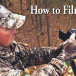how to film hunts